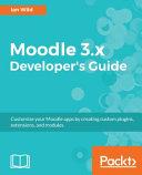Moodle 3 X Developer s Guide PDF