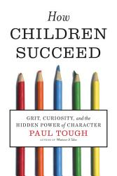 How Children Succeed Book PDF