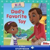 Doc McStuffins: Dad's Favorite Toy: A Disney Read-Along