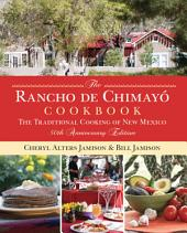 Rancho de Chimayo Cookbook: The Traditional Cooking of New Mexico, Edition 50