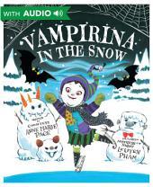 Vampirina in the Snow: A Disney Hyperion eBook With Audio