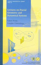 Lectures on Fractal Geometry and Dynamical Systems