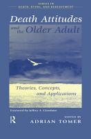Death Attitudes and the Older Adult PDF