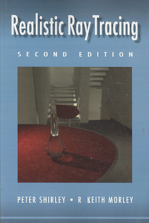 Realistic Ray Tracing  Second Edition
