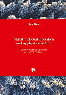 Multifunctional Operation and Application of GPS