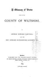 A Glossary of Words Used in the County of Wiltshire: Volume 27, Issue 1