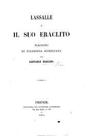 Lassalle e il suo Eraclito: saggio di filosofia Egheliana