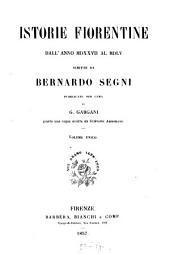 Istorie Fiorentine dall'anno MDXXVII al MDLV: Volume 1
