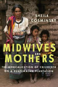Midwives and Mothers Book