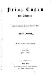 Prinz Eugen von Savoyen: Band 1