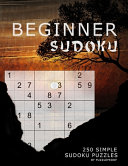 Beginner Sudoku Puzzle Book   Very Easy To Easy Puzzles PDF
