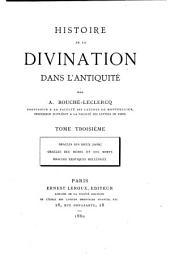Histoire de la divination dans l'antiquité: Oracles des dieux (suite) Oracles des héros et des morts. Oracles exotiques hellénisés. 1880