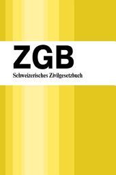 ZGB - Schweizerisches Zivilgesetzbuch