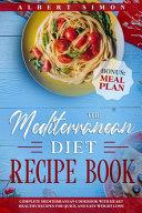 The Mediterranean Diet Recipe Book