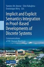 Implicit and Explicit Semantics Integration in Proof-Based Developments of Discrete Systems