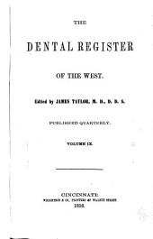 The Dental Register of the West: Volume 9