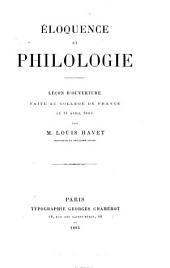 Éloquence et philologie: leçon d'ouverture faite au Collège de France 14 avril 1885