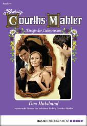 Hedwig Courths-Mahler - Folge 148: Das Halsband