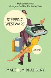 Stepping Westward: A Novel
