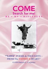 '' 'Love' Poems & Thoughts ~ from the Father's Heart!''