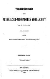 Verhandlungen der Physikalisch-medizinische Gesellschaft in Würzburg: Band 9