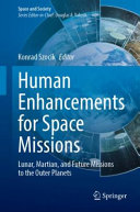 Human Enhancements for Space Missions