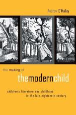 The Making of the Modern Child PDF