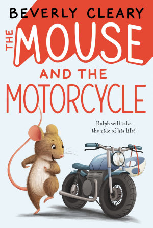 The Mouse and the Motorcycle PDF