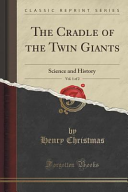 The Cradle of the Twin Giants  Vol  1 of 2 PDF