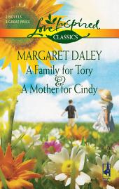 A Family for Tory and A Mother for Cindy