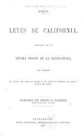 1859. Leyes de California, aprobadas en la décima sesión de la Legislatura: que comenzó el lunes, dia tres de enero, y se cerró el martes dia diez y neuve de abril