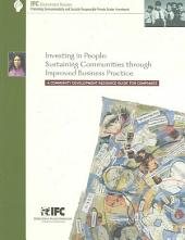 Investing in People: Sustaining Communities Through Improved Business Practice : a Community Development Resource Guide for Companies