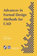 Advances in Formal Design Methods for CAD