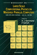 Large Scale Computational Physics on Massively Parallel Computers