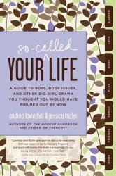 Your So Called Life Book PDF