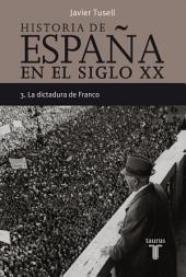 Historia de España en el siglo XX - 3: La dictadura de Franco