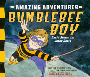 The Amazing Adventures of Bumblebee Boy PDF