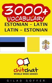 3000+ Estonian - Latin Latin - Estonian Vocabulary