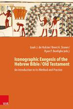 Iconographic Exegesis of the Hebrew Bible / Old Testament