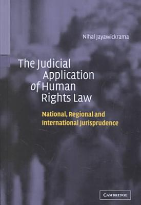 The Judicial Application of Human Rights Law
