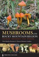Mushrooms of the Rocky Mountain Region PDF