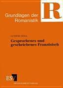 Gesprochenes und geschriebenes Franz  sisch PDF
