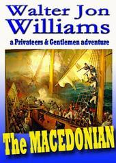 The Macedonian: (Privateers & Gentlemen)