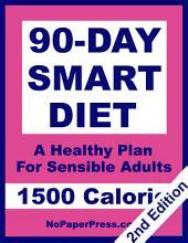 90-Day Smart Diet - 1500 Calorie