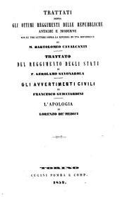 Trattati sopra gli ottimi reggimenti delle republiche antiche e moderne, con le tre lettere sopra la riforma di una repubblica