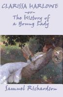 Clarissa Harlowe  or The History of a Young Lady   Complete PDF