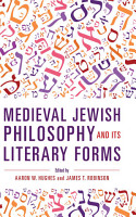 Medieval Jewish Philosophy and Its Literary Forms PDF