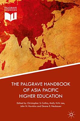 The Palgrave Handbook of Asia Pacific Higher Education PDF