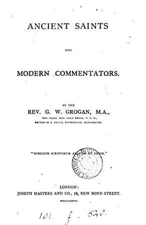 Ancient saints and modern commentators PDF