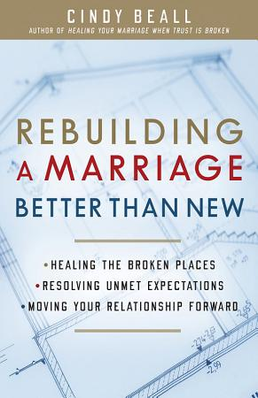 Rebuilding a Marriage Better Than New PDF